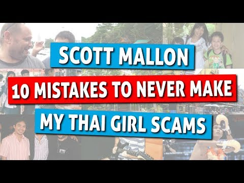 My Thai Girl Scams - 10 Mistakes To Never Make in Thailand