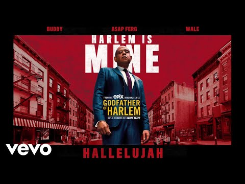 Godfather of Harlem - Hallelujah (Audio) ft. Buddy, A$AP Ferg, Wale