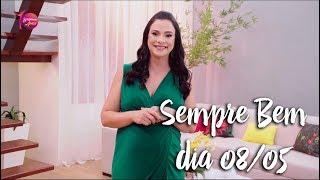 Programa Sempre Bem - 08/05/2018