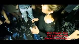 Trả Lại Nước Mắt - Daniel Mastro Remix