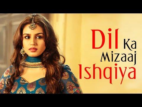 Dil Ka Mizaaj Ishqiya (HD) - Dedh Ishqiya -