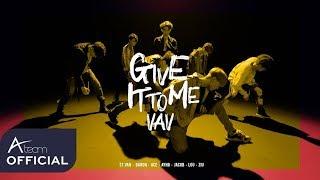 Download Lagu VAV(브이에이브이)_Give It To Me_Performance Video Mp3