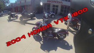 4. Bike Reviews! #001 (2004 Honda VTX 1800)