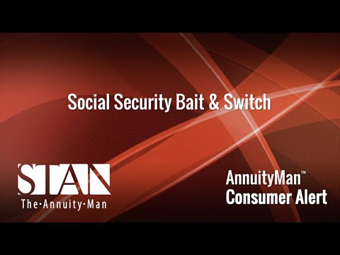 Social Security Bait & Annuity Switch