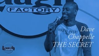 Dave Chappelle | The Secret | Stand-Up Comedy