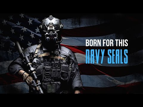 "US Navy SEALs - ""Born For This"" 