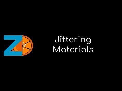 Jittering Materials