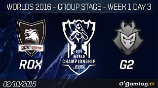 ROX vs G2 - World Championship 2016 - Group Stage Week 1 Day 3