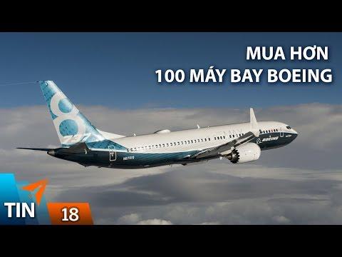 TIN MÁY BAY #18: Việt Nam ký hợp đồng mua hơn 100 máy bay Boeing | Yêu Máy Bay - Thời lượng: 7 phút, 36 giây.