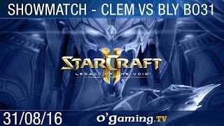 Bly vs Clem - Showmatch - Bo31