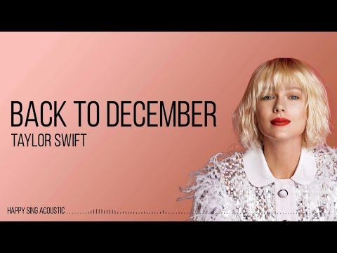 Taylor Swift - Back to December (Guitar Acoustic Karaoke)
