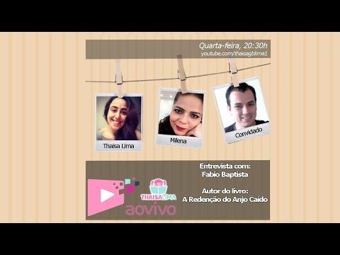 AO VIVO #3 | Entrevista com: Fabio Baptista (Autor) | Thaisa Lima