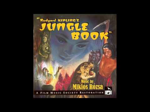 Jungle Book | Soundtrack Suite (Miklós Rózsa)