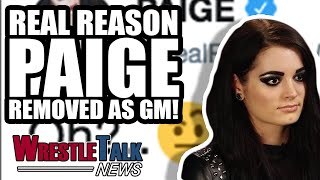 WWE SPOILER! REAL REASON Paige REMOVED As WWE SmackDown GM! | WrestleTalk News 2018