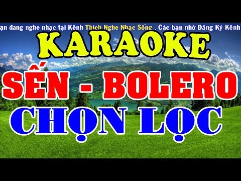 [KARAOKE]  Liên Khúc Nhạc SẾN - BOLERO - TRỮ TÌNH Chọn Lọc - Nhạc Sống Karaoke - Thời lượng: 29:22.