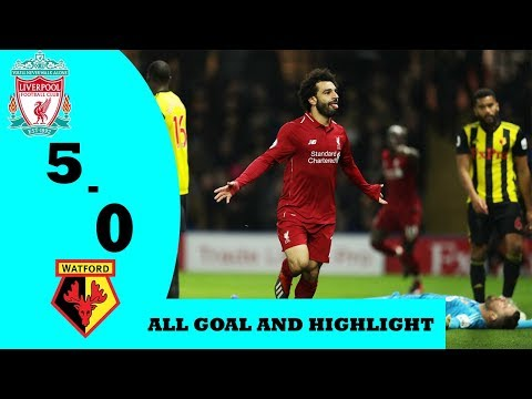 LIVERPOOL VS WATFORD 5 - 0 ALL GOAL AND HIGHLIGHTS 27/02/2019