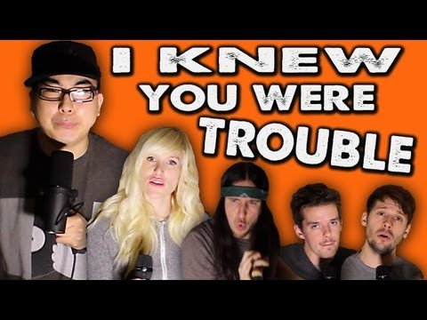 I Knew You Were Trouble A Capella