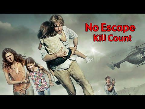 No Escape (2015) Kill Count