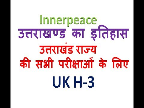 Uk H3 (History Of Uttarakhand )