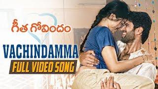 Video Vachindamma Full Video Song | Geetha Govindam | Vijay Deverakonda, Rashmika, Parasuram, Gopi Sunder MP3, 3GP, MP4, WEBM, AVI, FLV Februari 2019