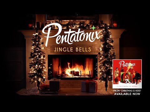 [Yule Log Audio] Jingle Bells - Pentatonix