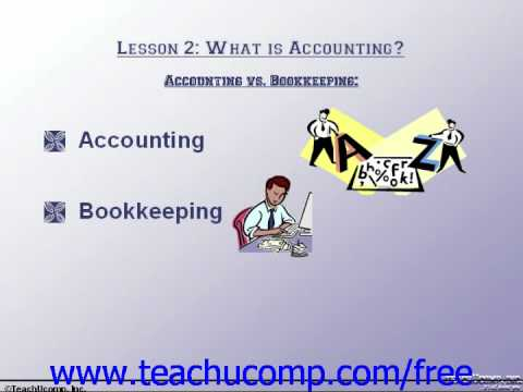 Accounting Tutorial Accounting vs.  Bookkeeping Training Lesson 2.1