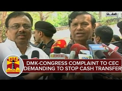 DMK-Congress-Files-Complaint-To-CEC-Nasim-Zaidi-Demanding-To-Stop-Cash-Transfer