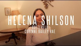 Helena Shilson - Butterfly (Cover) | Corinne Bailey Rae
