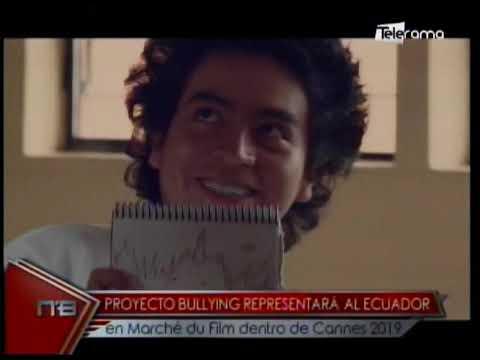Proyecto Bullying representará al Ecuador en Marché du Film dentro de Cannes 2019