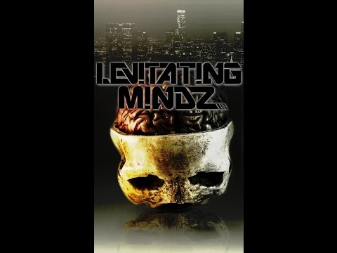 LEVITATING MINDS (OPEN UP YOUR EYES)