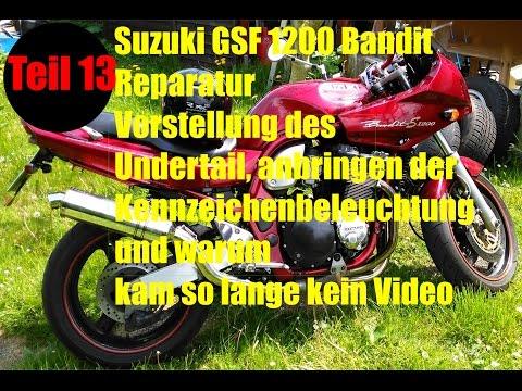 Suzuki GSF1200 Bandit -Motorrad Reparatur und Umbau Teil 13- Undertail und Kennzeichenbeleuchtung