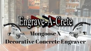 Mongoose X Decorative Concrete Engraver