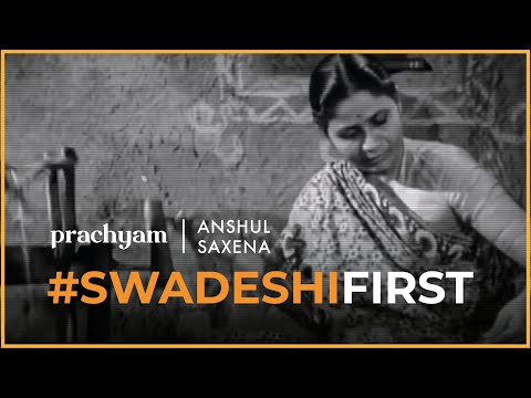Swadeshi First | Atmanirbhar Bharat | Initiative by Anshul Saxena