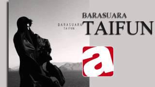 BARASUARA -9 - TAIFUN
