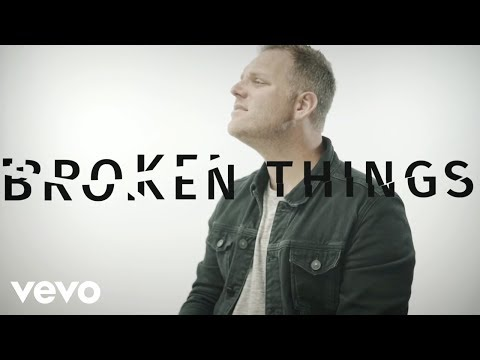 Broken Things Lyric Video