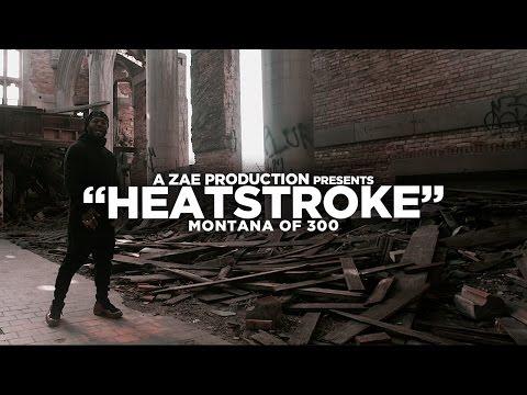 Montana Of 300 – Heatstroke