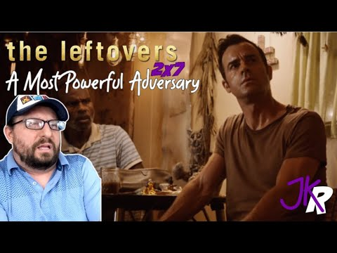 The Leftovers REACTION 2x7: A Most Powerful Adversary