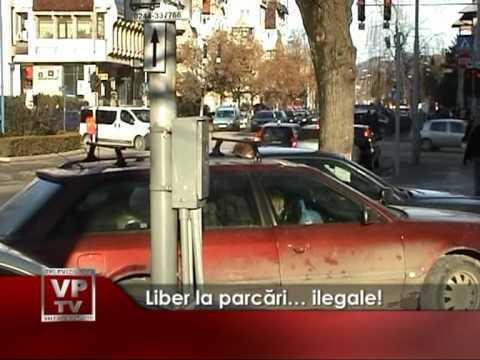 Liber la parcări… ilegale!