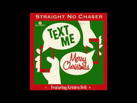 Text Me Merry Christmas (Lyrics) - Straight No Chaser Ft. Kristen Bell
