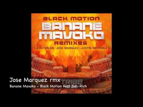 Banane Mavoko - Black Motion feat Jah Rich - All mixes