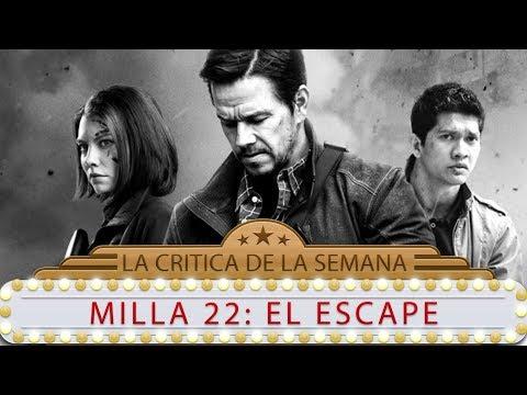 MILLA 22: EL ESCAPE / Mille 22 - comentario / review / reseña / critica de la película