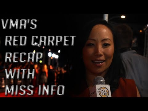 VMA's Red Carpet Recap with Miss Info