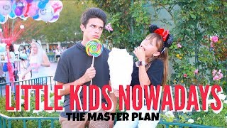 "Little Kids Nowadays - The Master Plan  Brent RiveraGive this video a Thumbs Up if you enjoyed watching this! If you're new here, don't forget to subscribe for weekly videos! Welcome to the fam! Hang out with me on Social Media:SnapChat, Add me: TheBrentRiveraInstagram: @BrentRiveraTwitter: @BrentRiveraVine: @BrentRiveraFacebook: @BrentRiveraI have all rights to use this audio in this video according to Final Cut Pro's/YouTube's ""terms of use."""