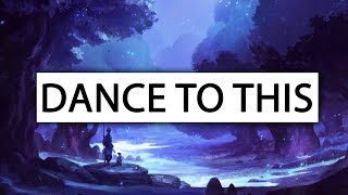 Troye Sivan ‒ Dance To This [Lyrics] ft. Ariana Grande