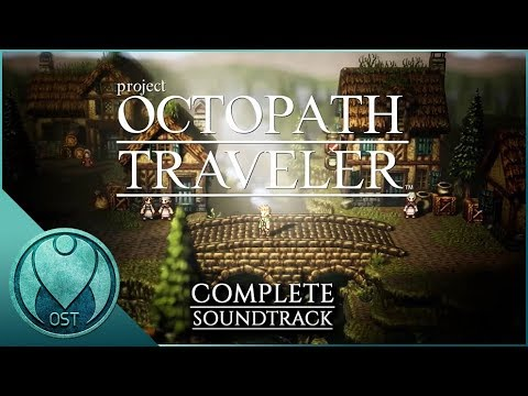 Octopath Traveler (2018) - Complete Soundtrack OST (オクトパストラベラー)