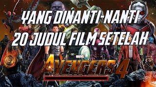 Video Wow, Ini 20 Judul Film Marvel Yang Akan Ada Setelah Avengers 4 ! Marvel Theory Indonesia MP3, 3GP, MP4, WEBM, AVI, FLV September 2018