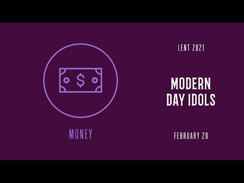 Modern Day Idols: Money | 8:40am Worship Service (2/28/21)