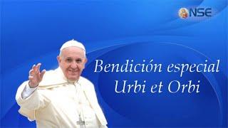 Oración con el Papa y Bendición Urbi et Orbi