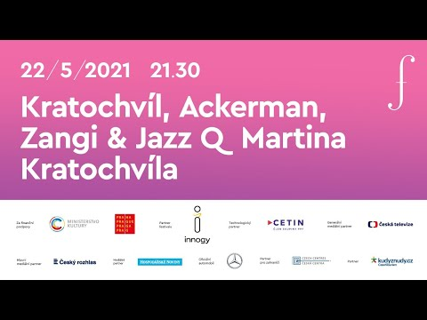 Kratochvíl, Ackerman, Zangi & Jazz Q Martina Kratochvíla