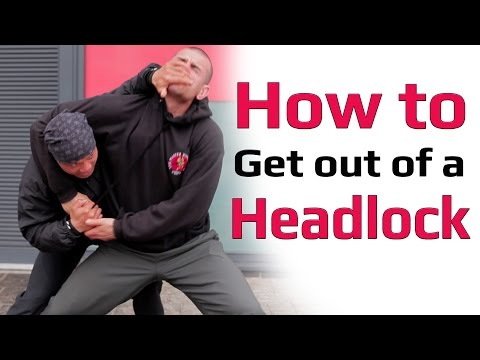 How to get out of a headlock you should know